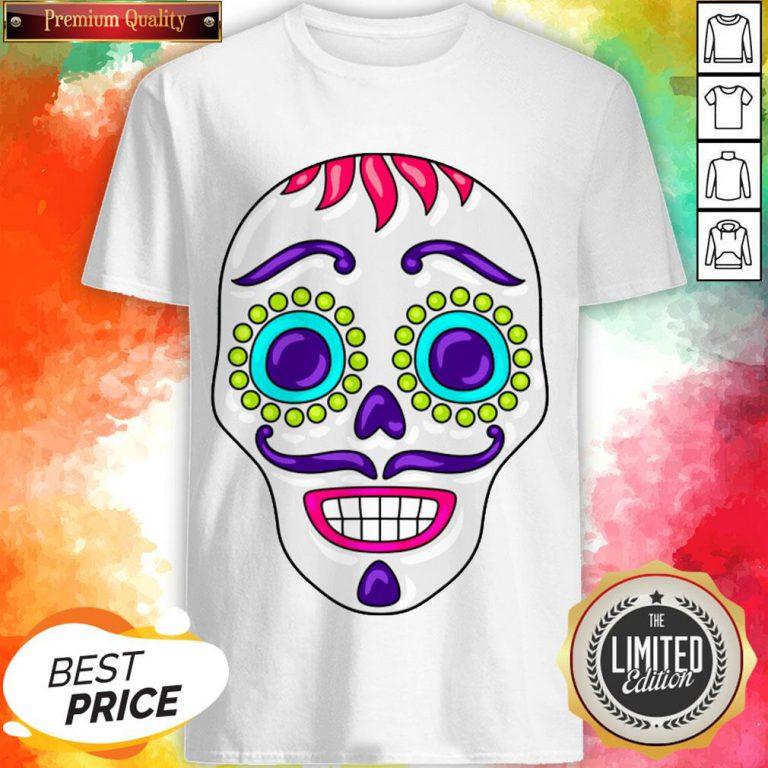 Sugar Skull Day Dead Dia De Los Muertos Shirt