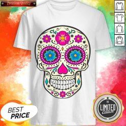 Sugar Skull Dead Dia De Los Muertos Shirt
