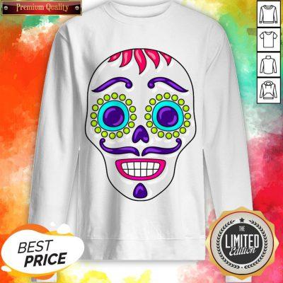 Sugar Skull Day Dead Dia De Los Muertos Sweatshirt