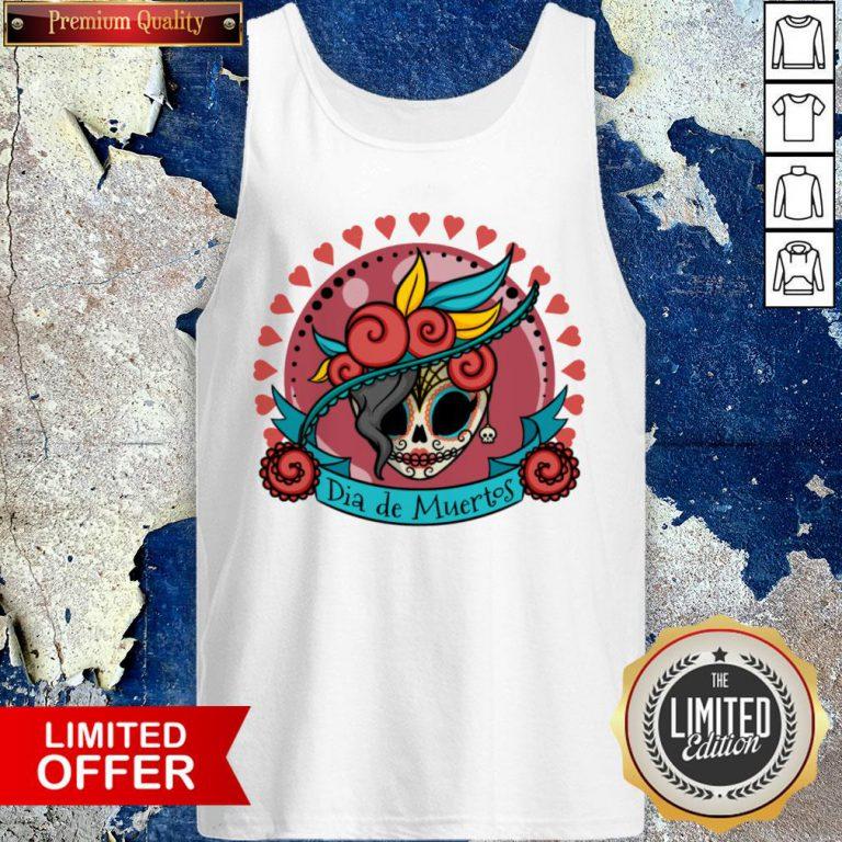 Sugar Skull Dia De Los Muertos Day Of Dead Tank Top