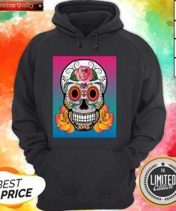 Sugar Skull Flower Color Day Of The Dead Muertos Hoodie