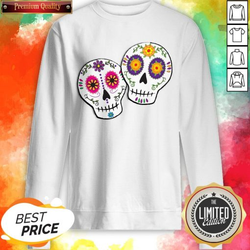 Sunshine Sugar Skulls Dia De Muertos Day Of Dead Sweatshirt