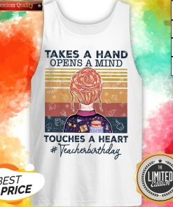 Teacher Takes A Hand Opens A Mind Touches Classic T-Tank Top
