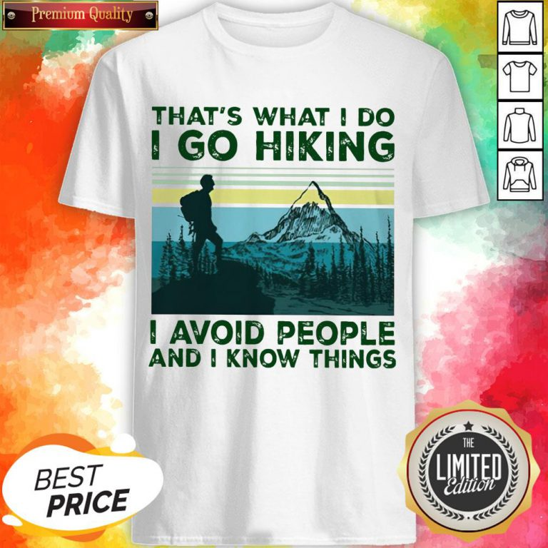 That'S What I Do I Go Hiking I Avoid People Classic T-Shirt
