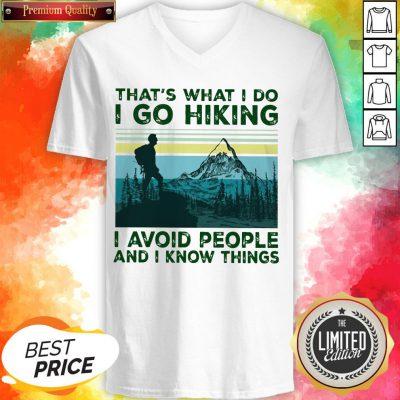 That'S What I Do I Go Hiking I Avoid People Classic T-V-neck