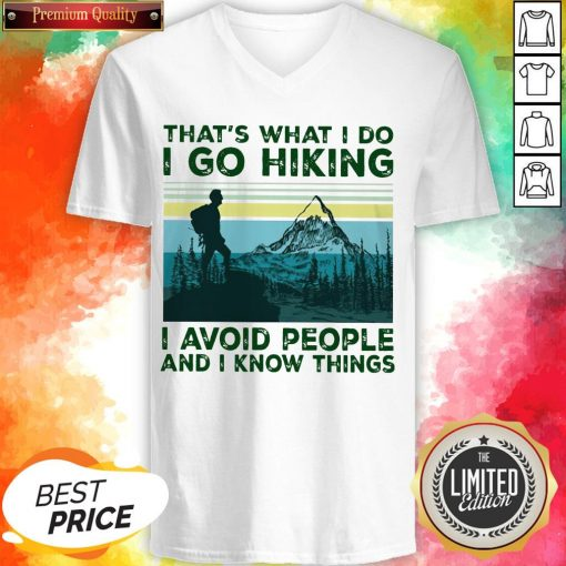 That'S What I Do I Go Hiking I Avoid People Classic T-V-neck