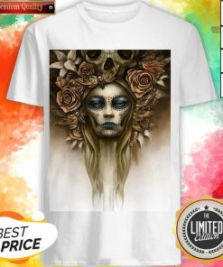 The Girl Sugar Skulls Dia De Los Muertos Shirt