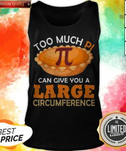 Too Puch Pi Cake Can Give You A Large Circumference V-neck