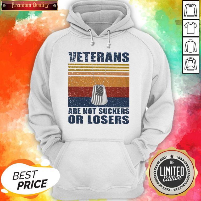 Veterans Are Not Suckers And Losers Vintage Classic T-Hoodie