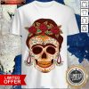 Woman Sugar Skull With Flowers Dia De Los Muertos Day Dead Shirt