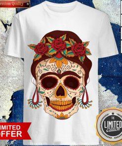 Woman Sugar Skull With Flowers Dia De Los Muertos Day Dead Shirt