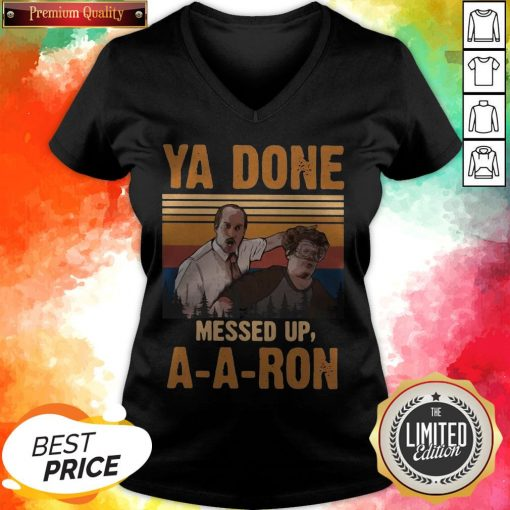 Ya Done Meesed Up A-A-Ron Vintage V-neck