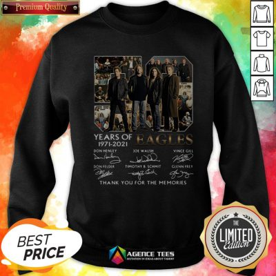 50 Years Of 1971 – 2021 Eagles Thank You For The Memories Signatures Sweatshirt
