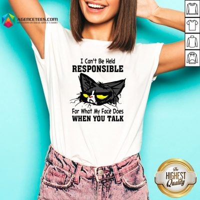 Black Cat I Can't Be Held Responsible For What My Face Does When You Talk V-neck