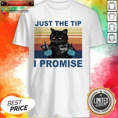 Black Cat Just The Tip I Promise Vintage Shirt