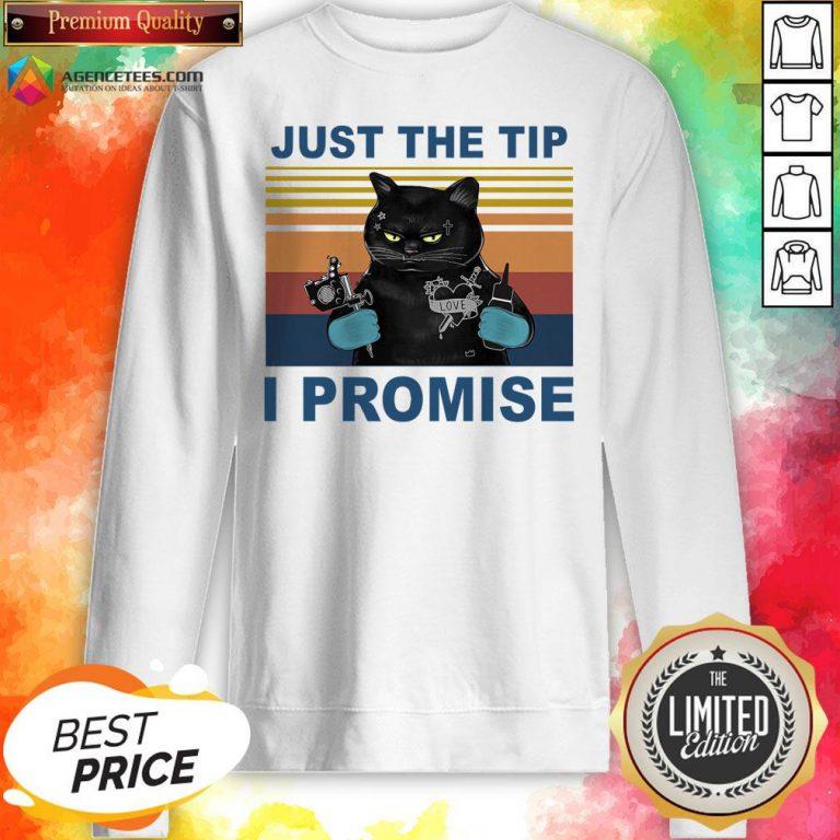 Black Cat Just The Tip I Promise Vintage Sweatshirt