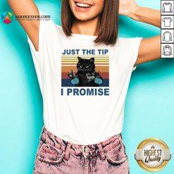 Black Cat Just The Tip I Promise Vintage V-neckBlack Cat Just The Tip I Promise Vintage V-neck