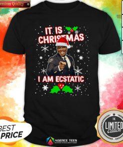 Captain Raymond Holt It Is Christmas I Am Ecstatic Shirt