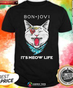 Cat Bon Jovi It's Meow Life Shirt