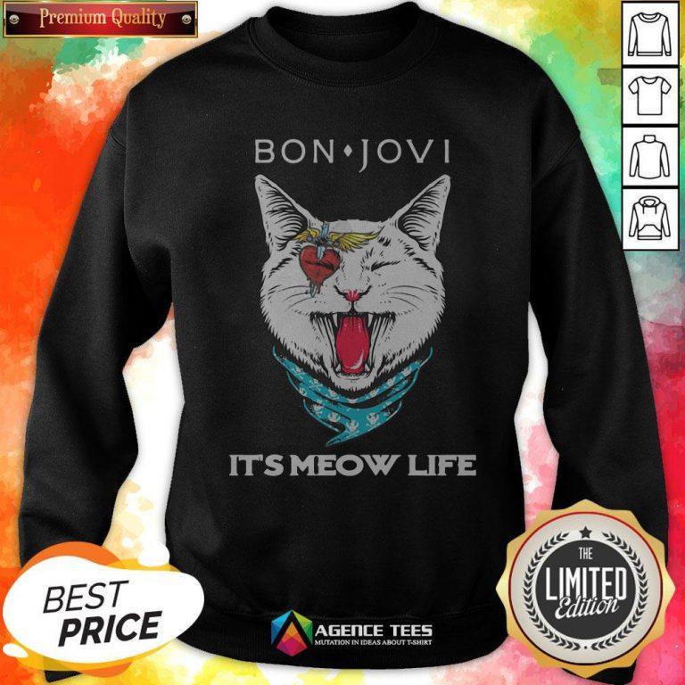 Cat Bon Jovi It's Meow Life Sweatshirt