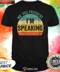 Debate Quote 2020 Vintage Mr Vice President I'm Speaking Shirt