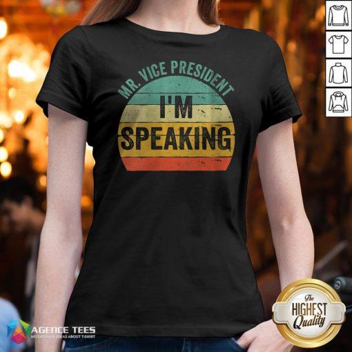 Debate Quote 2020 Vintage Mr Vice President I'm Speaking V-neck