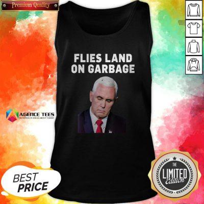 Flies Land On Garbage Joe Biden Election Tank Top