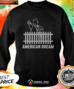 Funny American Dream 2020 Sweatshirt