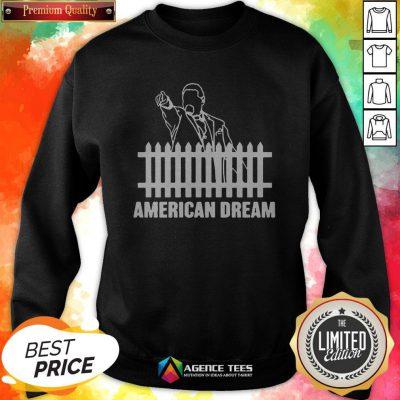 Funny American Dream 2020 Sweatshirt
