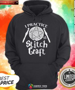 Funny I Practice Stitch Craft Hoodie