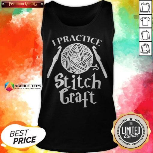 Funny I Practice Stitch Craft Tank Top