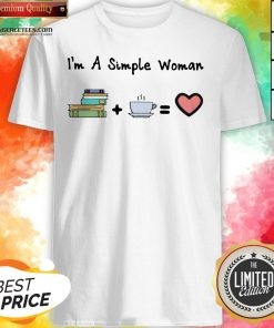 Funny I'm A Simple Woman Book Coffee And Heart Shirt Design By Lordoftee.com