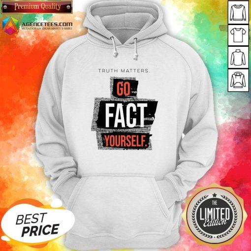 Funny John Pavlovitz Go Fact Yourself Hoodie Design By Agencet.com