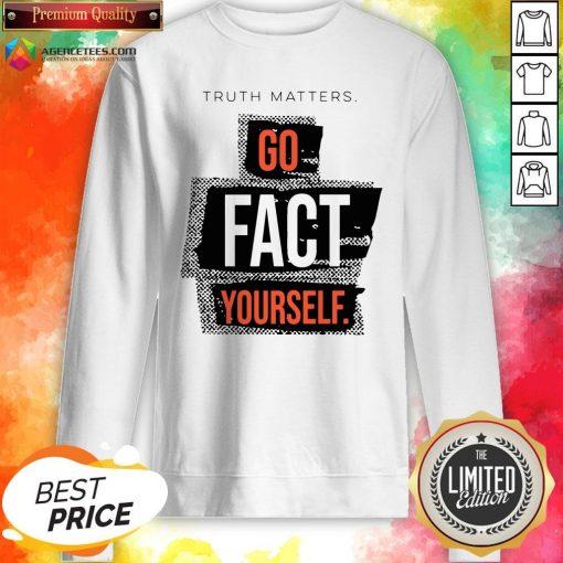 Funny John Pavlovitz Go Fact Yourself Sweatshirt Design By Agencet.com