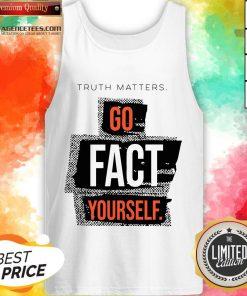 Funny John Pavlovitz Go Fact YourselFunny John Pavlovitz Go Fact Yourself Tank Topf Tank Top Design By Agencet.com