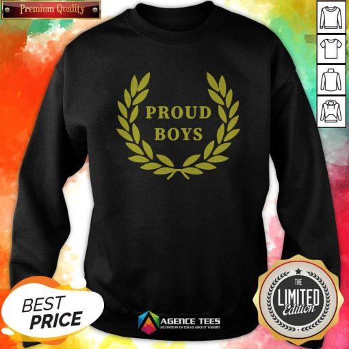 Funny Proud Boys Tee Sweatshirt