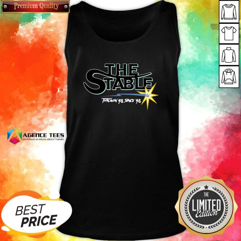 Funny The Stable Throwin'S 98 Since 98 Tank TopDesign By Agencet.com