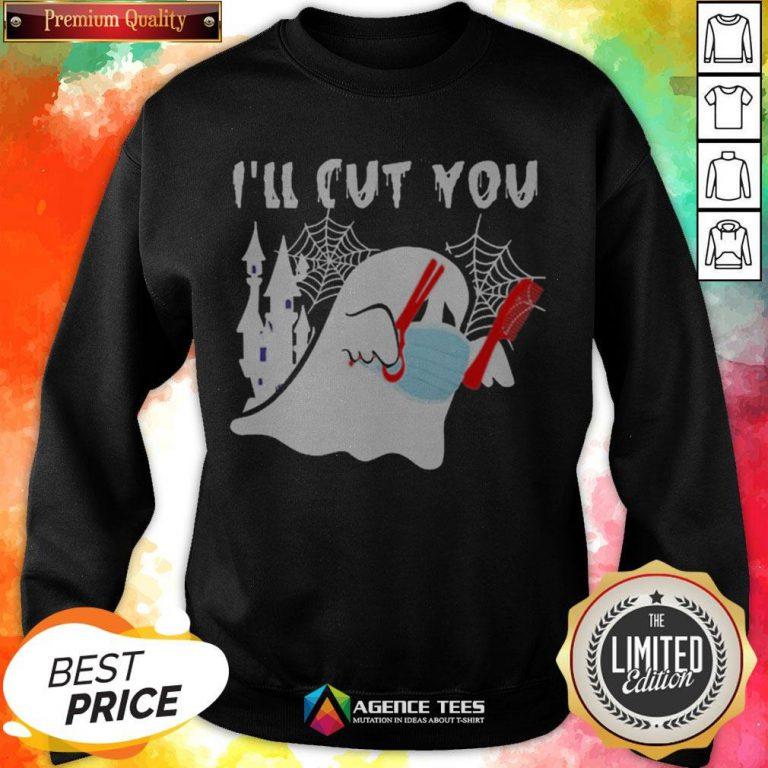 Ghost Boo Face Mask I'll Cut You Halloween Sweatshirt