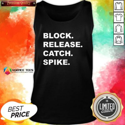 Good Block Release Catch Spike Tank Top Design By Agencet.com