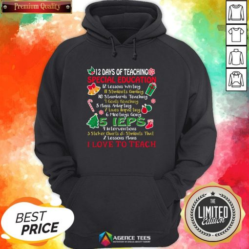 Good Christmas 12 Days Of Teaching Special Education Hoodie Design By Agencet.com