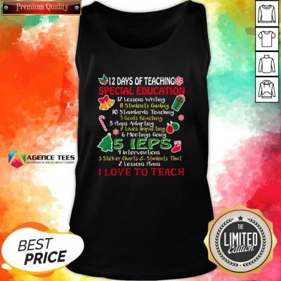 Good Christmas 12 Days Of Teaching Special Education Tank Top Design By Agencet.com