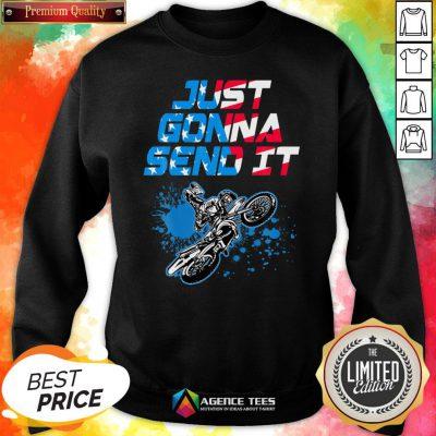 Good Just Gonna Send It Motocross Sweatshirt Design By Agencet.com