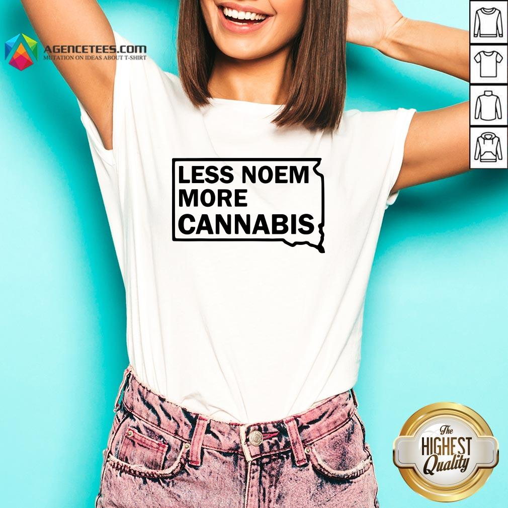 Good Less Noem More Cannabis Quote VGood Less Noem More Cannabis Quote V-neck-neckDesign By Agencet.com