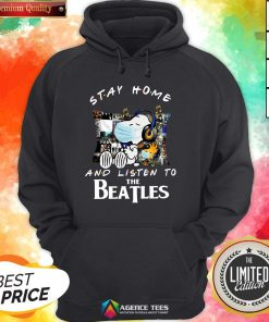 Good Snoopy And Woodstock Stay Home Good Snoopy And Woodstock Stay Home And Listen To The Beatles HoodieAnd Listen To The Beatles Hoodie Design By Agencet.com