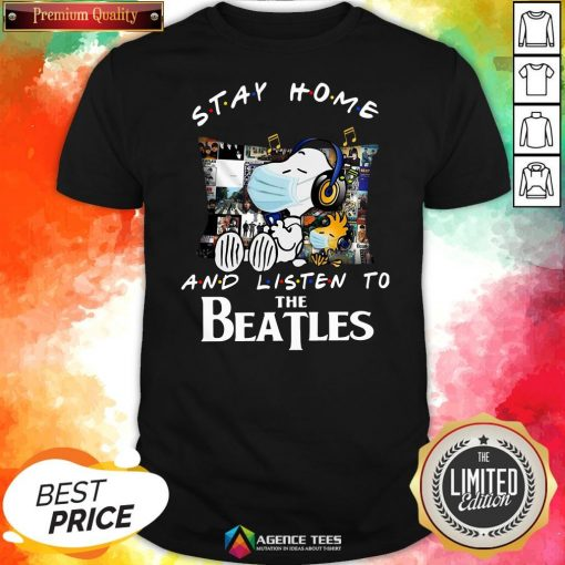 Good Snoopy And Woodstock Stay Home And Listen To The Beatles Shirt Design By Agencet.com
