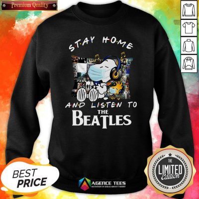 Good Snoopy And Woodstock Stay Home And Listen To The Beatles Sweatshirt Design By Agencet.com