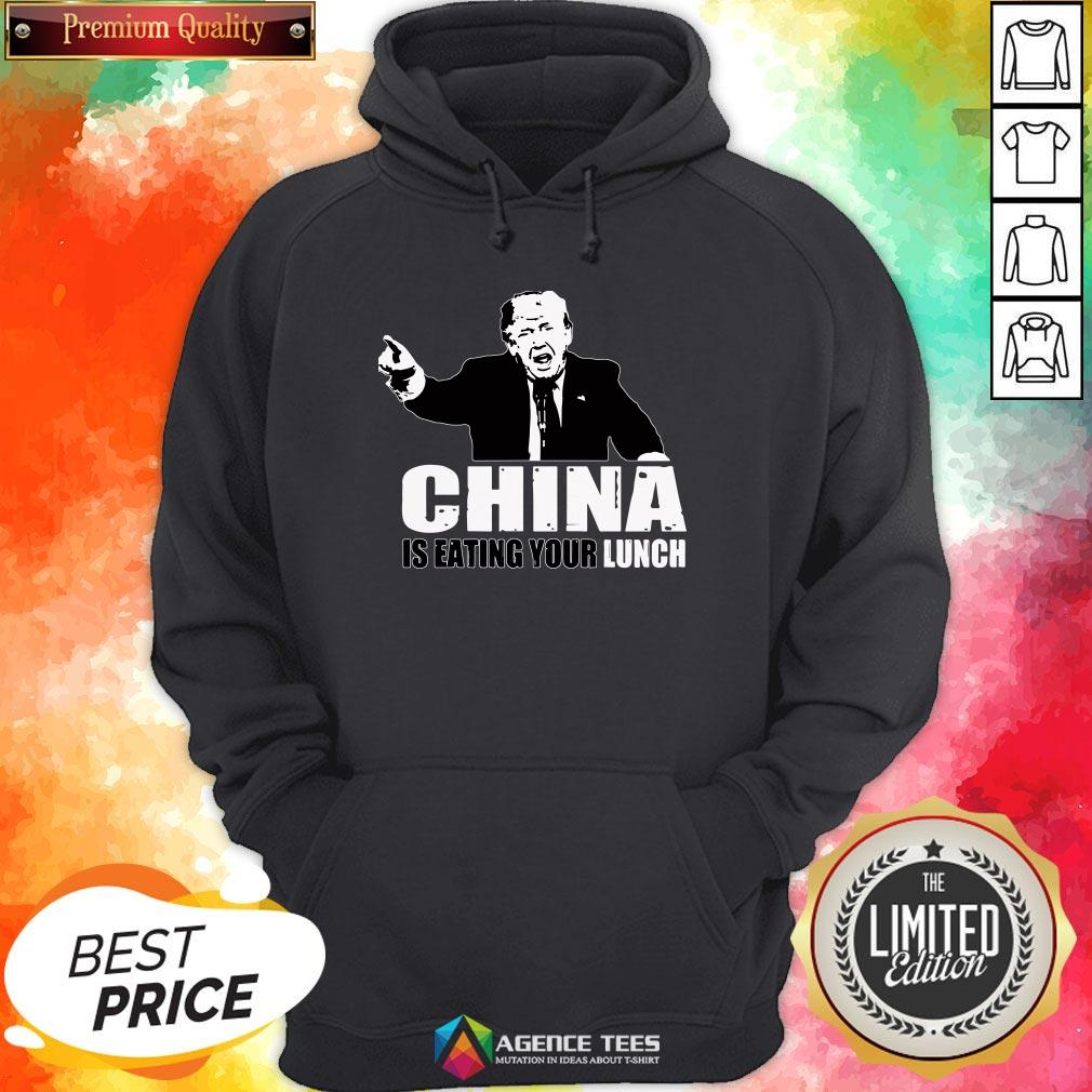 Good Trump China Is Eating Your Lunch Hoodie Design By Agencet.com