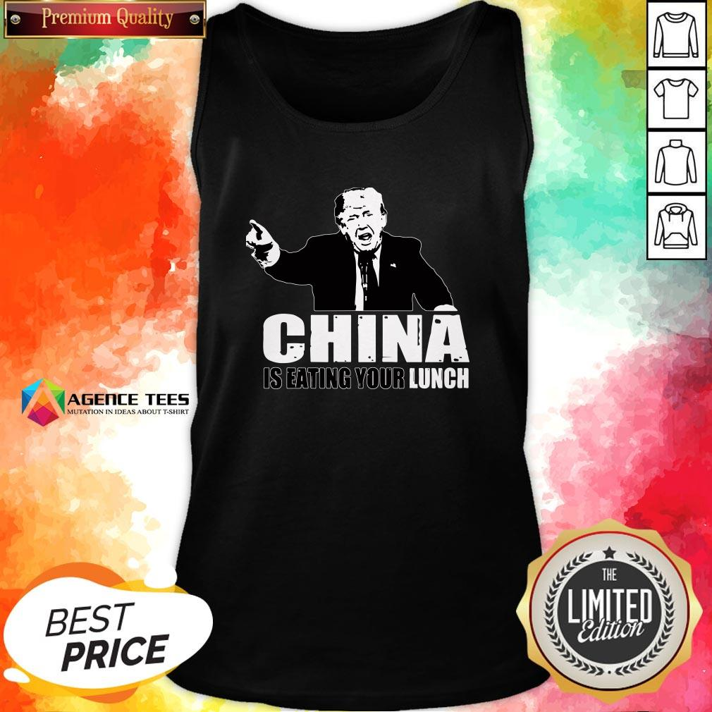 Good Trump China Is Eating Your Lunch Tank Top Design By Agencet.com
