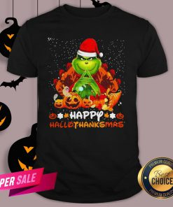 Grinch Santa Hat Christmas Happy Hallothanksmas Shirt