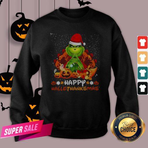Grinch Santa Hat Christmas Happy Hallothanksmas Sweatshirt